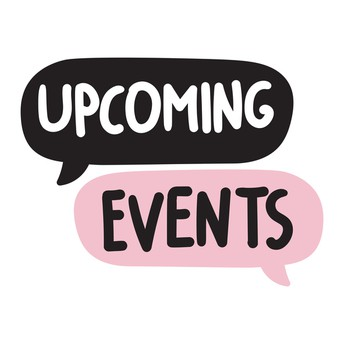 UPCOMING NOTABLE EVENTS