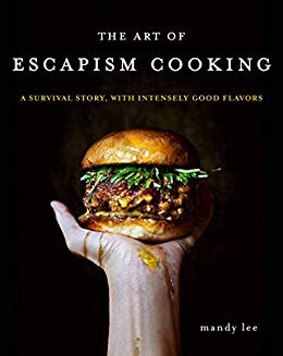 The Art of Escapism Cooking, Mandy Lee