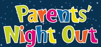 Parents Night Out this Friday