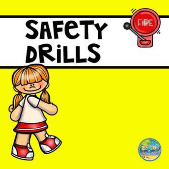 Drills and Safe School Protocols