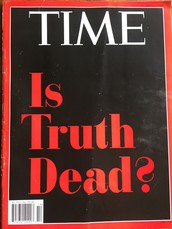 Is Truth Dead?