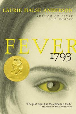 Fever, 1793 by Laurie Halse Anderson