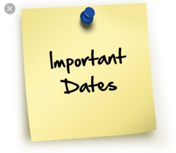 Other Important Dates to Make Note of....