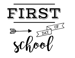 1st Day of School - Tuesday, August 28th