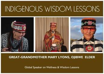 SPOTLIGHT: Ojibwe Elder -  MARY LYONS