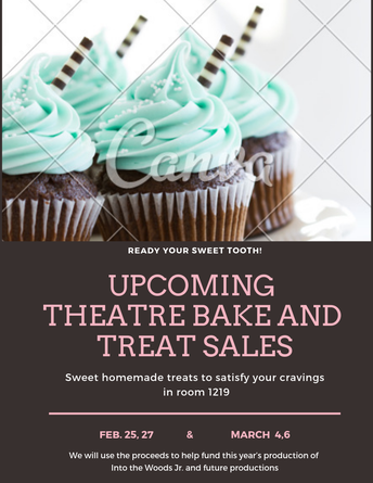 Upcoming Theatre Bake and Treat Sales