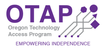 Logo for OTAP, the Oregon Technology Access Program, Empowering Independence