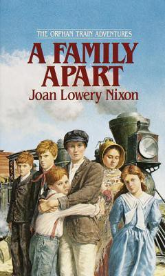 A Family Apart by Joan Lowery Nixon