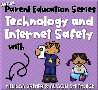 Virtual Parent Education Series - Technology and Internet Safety