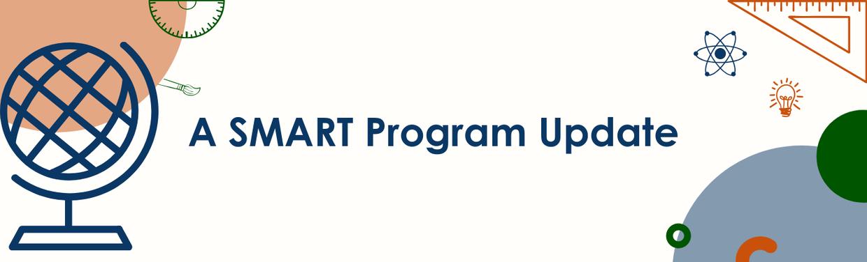 A SMART Program Update banner