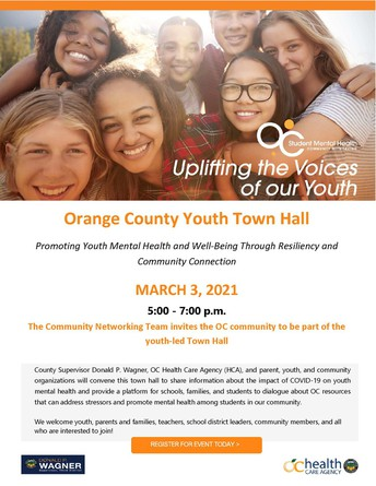 Orange County Youth Town Hall: Promoting Youth Mental Health and Well-Being through Resiliency and Community Connection