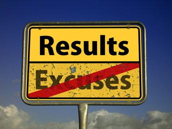 "Sign that reads ""Results, not excuses"""
