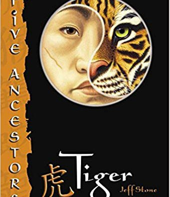 Tiger: Five Ancestors by Jeff Stone