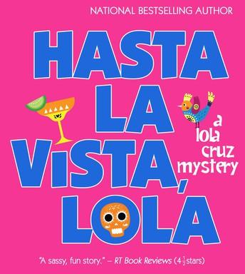 Hasta la Vista, Lola!