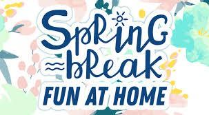 SPRING BREAK : April 10th - 17th