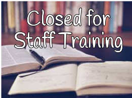 Library Closed For Staff In-Service