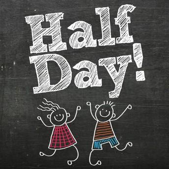 Half Day - Friday, September 4th