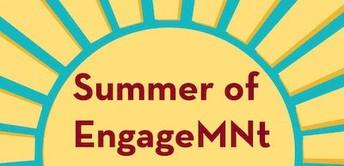 14. U of M Summer of EngageMNt Seeks Student Participants