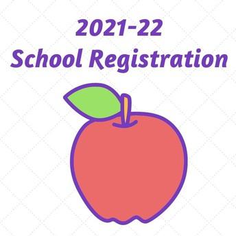 Coming up: 2021-22 School Registration