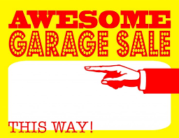 Garage Sale in Main Office and the Prices are Great!
