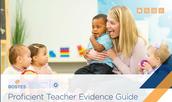 Proficient Teacher Evidence Guide: Early Childhood Teachers