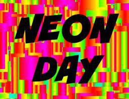Spirit Dress Up Day - Neon Day November 24th