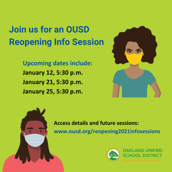 OUSD Reopening: Info & Listening Session, Jan. 21 and Jan. 25