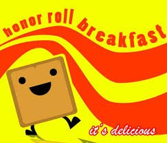 Honor Roll Breakfast- October 24