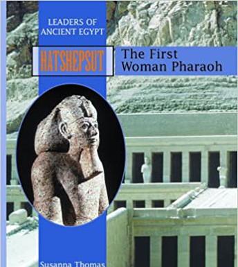 Hatshepsut: The First Woman Pharaoh
