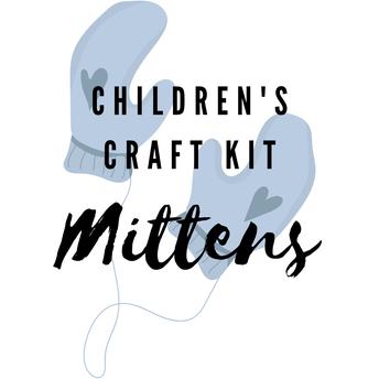 CHILDREN'S CRAFT KIT- MITTENS