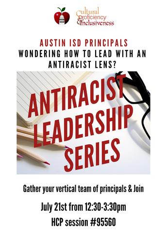 AntiRacist Principal Vertical Team Leadership Series