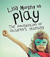 Lisa Murphy on Play