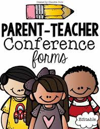 PARENT/TEACHER CONFERENCES...