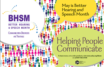 May is Better Hearing and Speech Month.