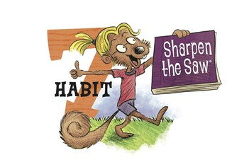 April Focus: Caring! Habit 7: Sharpen the Saw!