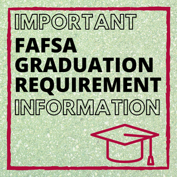 FAFSA / FINANCIAL AID for CLASS of 2021