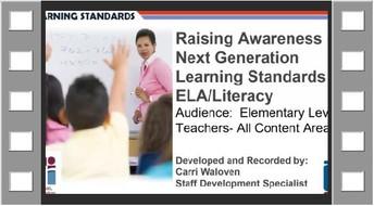 Raising Awareness of ELA/Literacy Next Gen Learning Standards Elementary Version- Recorded Webinar