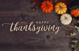 Thanksgiving Break, November 23 through 27 /Vacaciones de Acción de Gracias, del 23 al 27 de noviembre