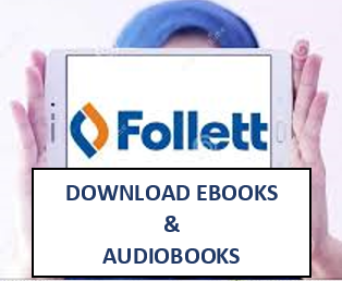 Find out how to Download Follett eBooks and Audiobooks for Offline use:  Select the Follett image