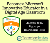 Become a Microsoft Innovative Educator in a Digital Age Classroom