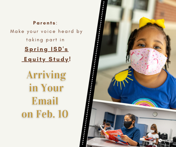 Spring ISD Equity Survey Coming Soon