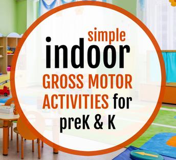 Indoor Gross Motor Activities