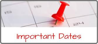 Important Dates on the Horizon