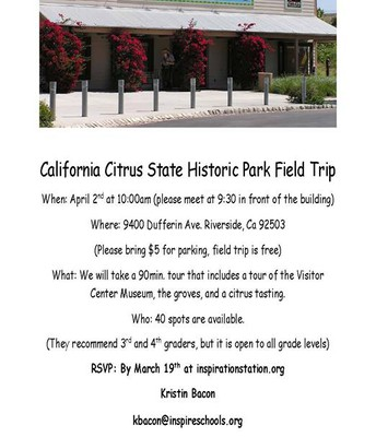 California Citrus State Historic Park Field Trip