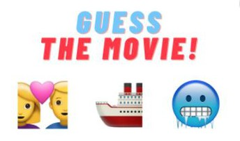 Tuesday: Movie Title Emoji Guessing Game
