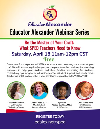 LAST CHANCE TO REGISTER FOR FREE WEBINAR: Be the Master of Your Craft: What SPED Teachers Need to Know