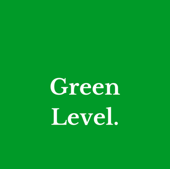 Green Level  (meets 4 or more criteria below)