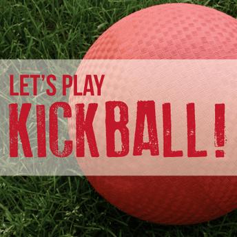 Jan. 7th: Kickin' Kickball with a Cause TK-8th grade