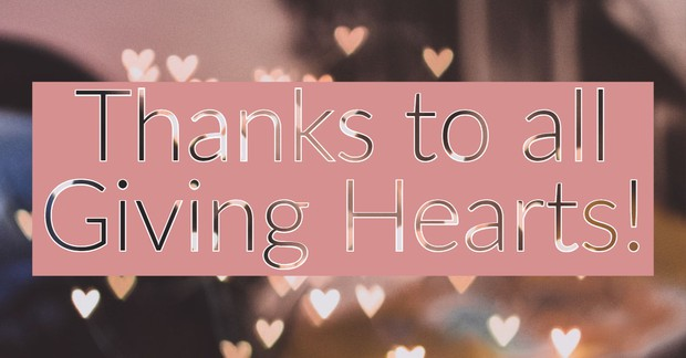 Thanks to All Giving Hearts!