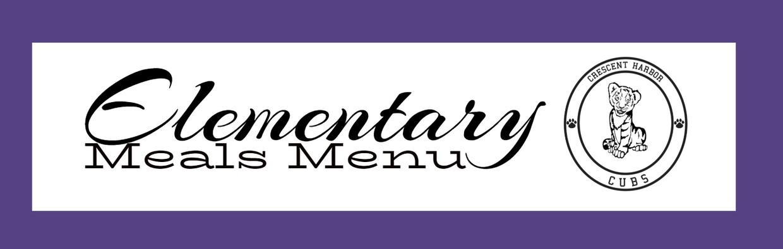 Elementary meals menu